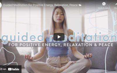 Guided Meditation: Positive Energy